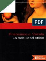 Francisco Varela-La Habilidad Ética