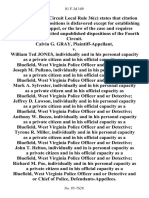 Calvin G. Gray v. William Ted Jones, Individually and in His Personal Capacity as a Private Citizen and in His Official Capacity as a Bluefield, West Virginia Police Officer and or Detective Joseph M. Pullano, Individually and in His Personal Capacity as a Private Citizen and in His Official Capacity as a Bluefield, West Virginia Police Officer and or Detective Mark A. Sylvester, Individually and in His Personal Capacity as a Private Citizen and in His Official Capacity as Bluefield, West Virginia Police Officer and or Detective Jeffrey D. Lawson, Individually and in His Personal Capacity as a Private Citizen and in His Official Capacity as a Bluefield, West Virginia Police Officer and or Detective Anthony W. Buzzo, Individually and in His Personal Capacity as a Private Citizen and in His Official Capacity as a Bluefield, West Virginia Police Officer and or Detective Tyrone R. Miller, Individually and in His Personal Capacity as a Private Citizen and in His Official Capacity as a Bluef