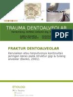 Fraktur Dentoalveolar Batch 4 2016