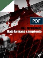 Bajo La Mano Sangrienta - Val McDermid