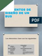 Elementos de Diseño de Un Bus s5l Josue Torres