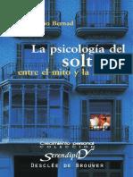 La Psicología Del Soltero - Entre El Mito y La Realidad - Bernad, Juan Antonio(Author)