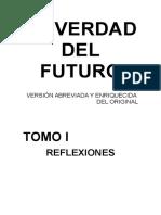 La Verdad Del Futuro. Tomo I.