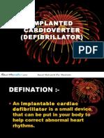 IMPLANTED CARDIOVERTER Defibrillator Oral Surgery