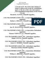 Harold K. Fannin v. Csx Transportation, Inc., a Corporation, Dalton L. Holley v. Csx Transportation, Inc., a Corporation, Jess W. Halstead v. Csx Transportation, Inc., a Corporation, Thomas Vernatt, Jr. v. Csx Transportation, Inc., Ralph Young v. Csx Transportation, Inc., James E. Morris v. Csx Transportation, Inc., Thurman Geer v. Csx Transportation, Inc., Corporation, William L. Brooks v. Csx Transportation, Inc., Bermin W. Neal v. Csx Transportation, Inc., Arnold G. Miller v. Csx Transportation, Inc., a Corporation, James S. Carman v. Csx Transportation, Inc., a Corporation, Robert McClellan v. Csx Transportation, Inc., a Corporation, Lloyd Nelson v. Csx Transportation, Inc., a Corporation, Charles L. Thomas v. Csx Transportation, Inc., a Corporation, Walter E. Potter v. Csx Transportation, Inc., a Corporation, 873 F.2d 1438, 4th Cir. (1989)