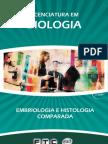 Licenciatura em Biologia - Embriologia e Histologia Comparada