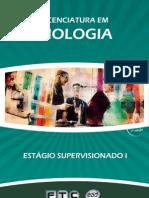 Licenciatura em Biologia - Estagio Supervisionado Biologia I