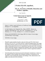 David Walton Swaim v. Joseph A. Califano, Jr., Secretary of Health, Education and Welfare, 599 F.2d 1309, 4th Cir. (1979)