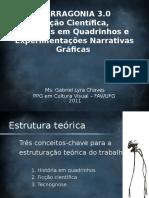 Apresentação, Jornadas Internacionais de Quadrinhos, 2011 - Narragonia 3.0 – Ficção Científica, Histórias em Quadrinhos e Experimentações Narrativas Gráficas