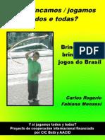 Brincadeiras, brinquedos e jogos do Brasil