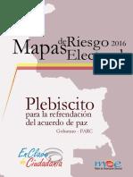 Libro Mapas de Riesgo-electoral 2016 Plebiscito