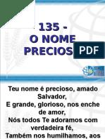135 - o Nome Precioso