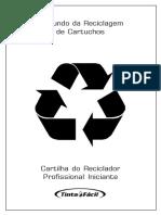 O Mundo Da Reciclagem de Cartuchos