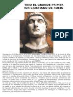Constantino El Grande Primer Emperador Cristiano de Roma