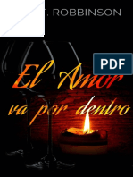 El Amor Va Por Dentro - Miki T. Robbinson
