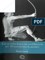 Bruno Snell - A Cultura Grega e as Origens Do Pensamento Europeu