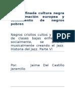 Jazz Refinada Cultura Negra de Formacion