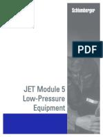 JET Module Low Pressure Equipment