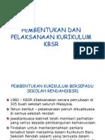 8 Pembentukan Dan Pelaksanaan KBSR