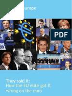 Euro They Said It