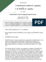 Reserve Life Insurance Company v. Dr. E. H. North, Jr., 255 F.2d 240, 4th Cir. (1958)