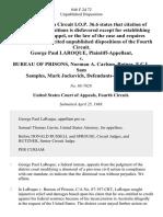 George Paul Laroque v. Bureau of Prisons, Norman A. Carlson, Butner, F.C.I., Sam Samples, Mark Jackovich, 846 F.2d 72, 4th Cir. (1988)