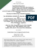 Purnima M. Shah, M.D. v. The Memorial Hospital Danville Anesthesiologists, Inc. Arnold Mainheim, M.D. Edward Tsui, M.D. Hunter A. Grumbles Claude McClure ph.d., M.D. Jack Hall, M.D. Leo Linquist, M.D. Irving Melnick, M.D. Eric Hedburg, M.D., and Allen Lin, M.D. Margarito Escario, M.D. Rodolfo Barberia, M.D. Allen Hoffman, M.D. Glen Updike, M.D. Ken E. Overcash, M.D., 875 F.2d 316, 4th Cir. (1989)