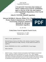 John B. Vester v. Edward Murray, Director, Robert Fry, Chief Physician, Dr. Welch, Medical Administrator, W.P. Rogers, Warden, Fred Jordan, Regional Administrator, Dr. Harland, Dr. Harmon, 878 F.2d 380, 4th Cir. (1989)