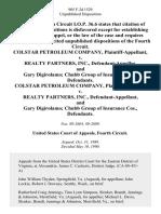 Colstar Petroleum Company v. Realty Partners, Inc., and Gary Digirolamo Chubb Group of Insurance Cos., Colstar Petroleum Company v. Realty Partners, Inc., and Gary Digirolamo Chubb Group of Insurance Cos., 905 F.2d 1529, 4th Cir. (1990)