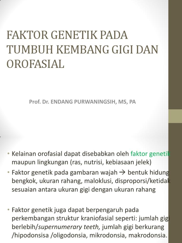 Faktor Genetik Penyebab Kelainan Gigi b471b673f6