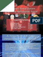 58598531 Sosiologi Interaksi Sosial Dalam Dinamika Kehidupan Sosial Ppt