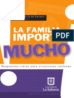 ARIZA SERRANO, M. (comp), La familia importa y mucho. Respuestas claras para una situaciones confusas. Univ. La Sabana, 2010.pdf