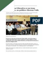 16-08-2016 centronline.mx  La Reforma Educativa es un tema  pedagógico, no político- Moreno Valle