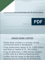 Statistical Application Analysis on Dhaka Bank