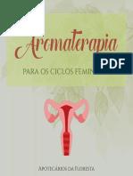 Aromaterapia Para Os Ciclos Femininos