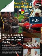 Informe Narrativa- Fundación Cuatro Mundos - Panamá - Junio 2013 - Abril 2017