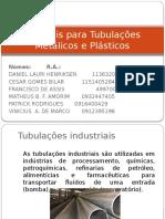 Materiais para Tubulações - Cópia.pptx