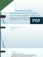 Ciri-ciri Filing System