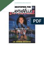 Christopher Pike - Serie Fantasville 01 - La Senda Secreta