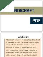 HANDICRAFT Presentation