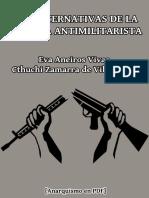 Aneiros, Eva y Zamarra, Cthuchi - Las Alternativas de La Defensa Antimilitarista [Anarquismo en PDF]
