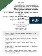Blue Circle Atlantic, Incorporated v. Falcon Materials, Incorporated Concrete Supply & Service Corporation, 960 F.2d 145, 4th Cir. (1992)