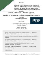 James v. Landolina v. National Railroad Passenger Corporation, T/a Amtrak, 962 F.2d 7, 4th Cir. (1992)