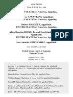 United States v. Harvey F. Watkins, United States of America v. Robert Haslett, United States of America v. Allen Douglas Hicks, Jr. And Don Kimbrough Gray, United States of America v. Jose Antonio Hernandez, 662 F.2d 1090, 4th Cir. (1981)