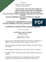 The Baltimore Luggage Company v. Samsonite Corporation, the Baltimore Luggage Company v. Samsonite Corporation, 977 F.2d 571, 4th Cir. (1992)