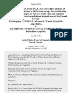 Christopher P. Wheat Melissa R. Wheat, Plaintiffs v. Champion International Corporation, 980 F.2d 728, 4th Cir. (1992)