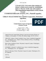Combined Broadcasting, Inc. v. Urban Telecommunications Corporation, 972 F.2d 339, 4th Cir. (1992)
