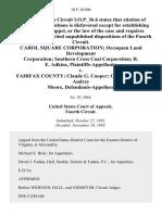 Carol Square Corporation Occoquan Land Development Corporation Southern Cross Coal Corporation R. E. Adkins v. Fairfax County Claude G. Cooper Cecil E. Atkins Audrey Moore, 10 F.3d 806, 4th Cir. (1993)