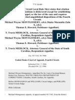 Michael Wayne Montgomery, A/K/A Shaka MacUmba Zulu X, A/K/A Thomas E. Howard v. T. Travis Medlock, Attorney General of the State of South Carolina, Michael Wayne Montgomery, A/K/A Shaka MacUmba Zulu X, A/K/A Thomas E. Howard v. T. Travis Medlock, Attorney General of the State of South Carolina, 77 F.3d 469, 4th Cir. (1996)