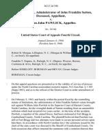 Hubert D. Byrd, Administrator of John Franklin Sutton, Deceased v. William John Pawlick, 362 F.2d 390, 4th Cir. (1966)